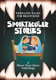 Spooktacular Stories - Anthology